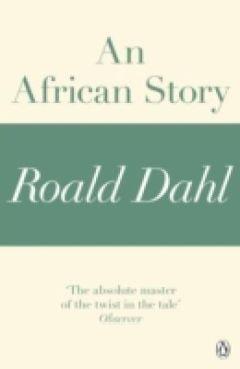 Роальд Даль - Африканская история