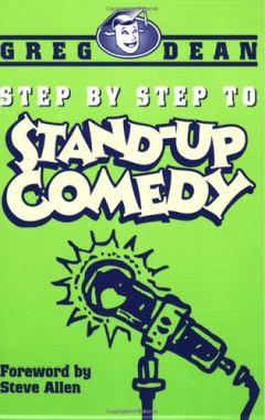 Грег Дин - Пошаговое руководство по созданию комедийного шоу (ЛП)