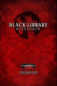 Джеймс Сваллоу - Black Library Weekender Anthology