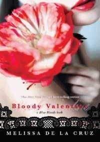 Мелисса де ла Круз - Кровавый Валентин