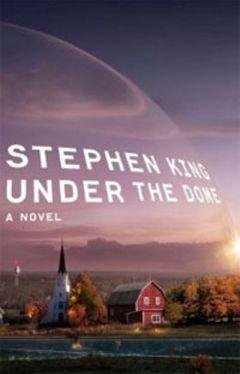 Стивен Кинг - Под куполом